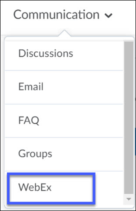 WebEx can be accessed from the Communications drop-down menu in a D2L course.