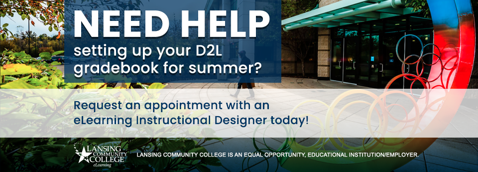 Request the help of an eLearning Instructional Designer.