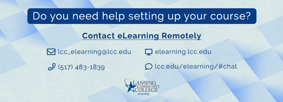 Learn how to contact eLearning while teaching remotely.