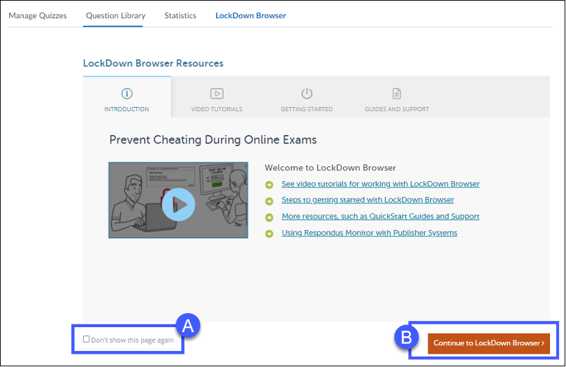 View the support LockDown Browser resources, if desired. Otherwise, select Continue to LockDown Browser.