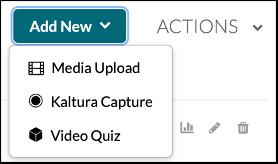 Add New menu from Kaltura My Media