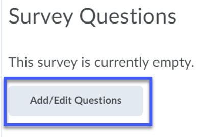 Screenshot indicating Add/Edit Questions button.