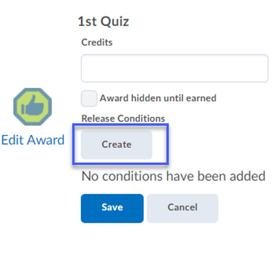 Select Create button under Release Conditions section.