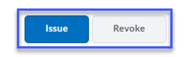 Select the Issue or Revoke button.