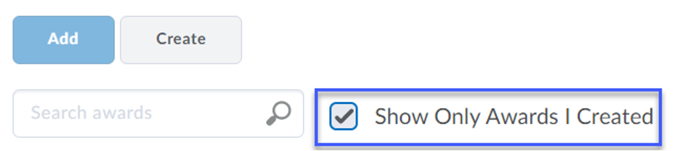 Location of checkbox to Show Only Awards I Created.