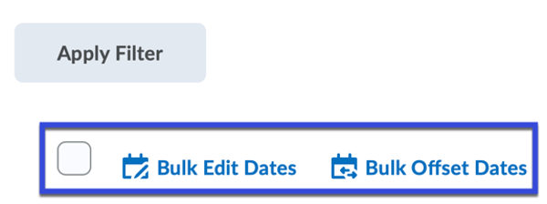 Select Bulk Edit Dates or Bulk Offset Dates to change dates for multiple items.