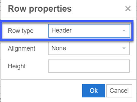 For Row type, click on the drop-down and select Header.