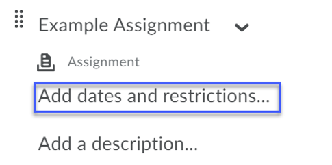 Showing the location of the Add dates and restrictions option under the Topic title.