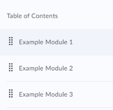 From the Table of Contents, within Content, select an existing Module.