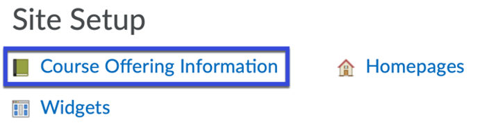 Course Offering Information highlighted on Course Administration page.