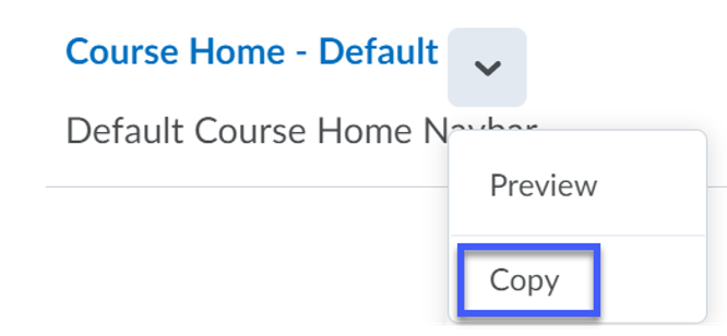 Select to copy the Course Home-Default.