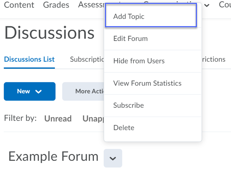 Topics are added to existing Forums by selecting Add Topic.