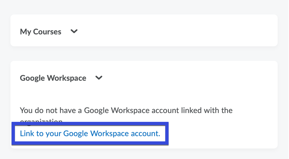 Select the hyperlink to link your D2L account with your Google Workspace account.