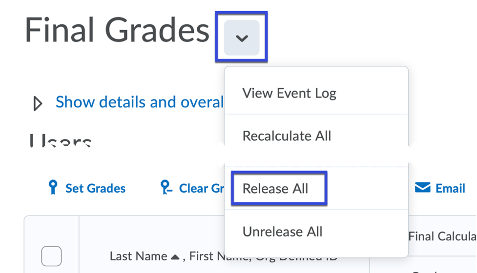 Release All grades from the Final Grades drop-down.