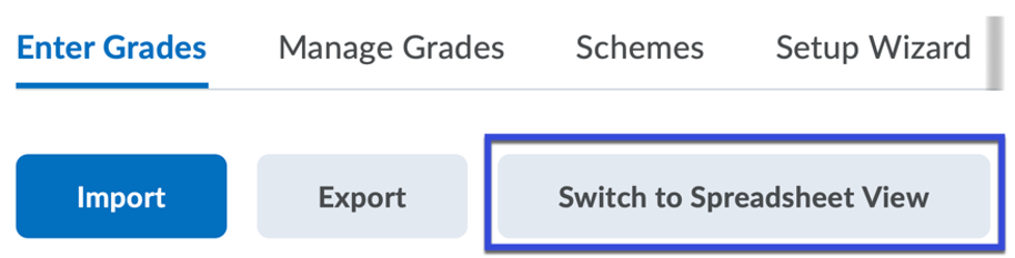 Switch to Spreadsheet View selected.
