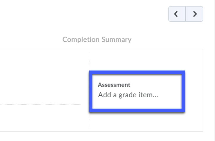 Under Assessment, you are now able to select Add A Grade Item.