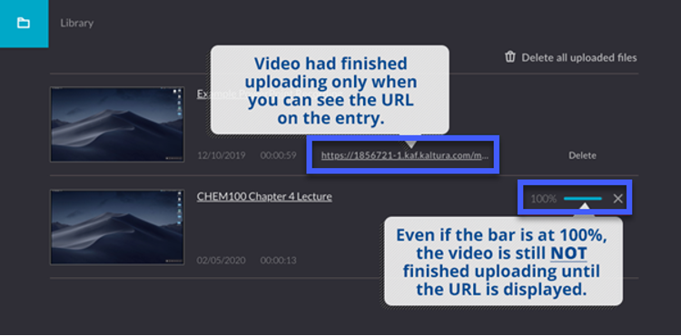 """Screenshot of the Kaltura Capture Upload Screen. There are two added texts. """"Finished uploading when you can see the URL on the entry."""" with an arrow pointing to the URL. The other text reads """"even if showing 100%, it is not finished uploading until the URL is displayed."""""""