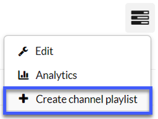 Select create channel playlist from dropdown.