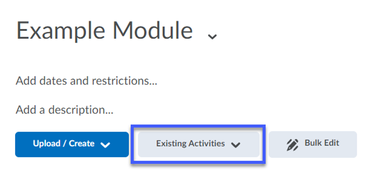 Screenshot of Add Exisiting Activities button in Content Module.