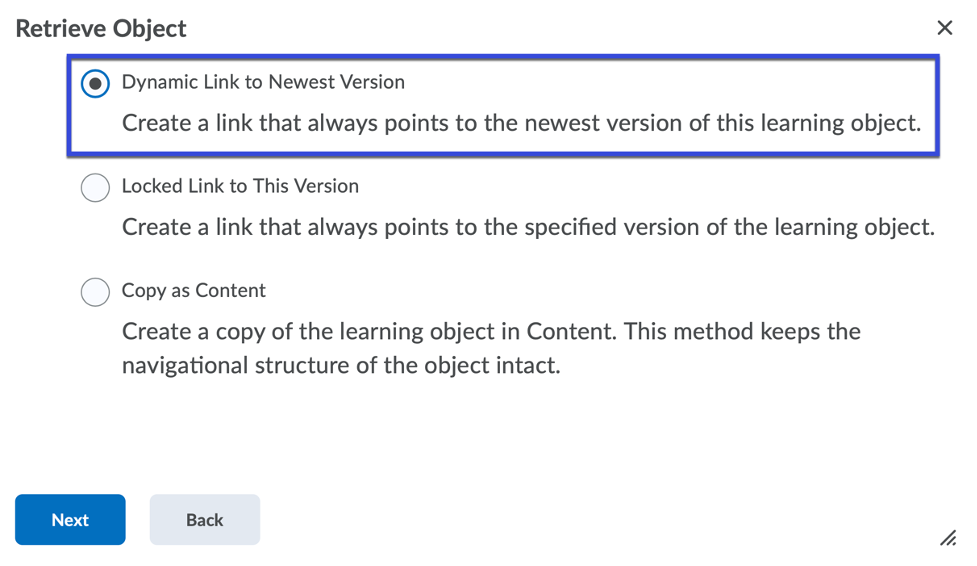 Select the radio button for the options presented to Retrieve Object.