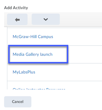 Screenshot of the Add Activity menu, highlighing the Media Gallery launch option.