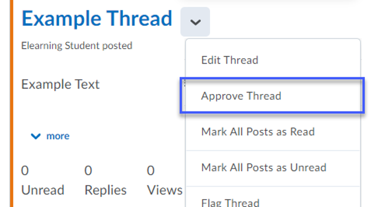To approve a thread, select Approve Thread from the drop-down menu.