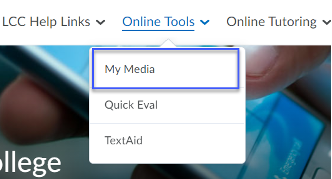 Select My Media from the D2L My Home page.