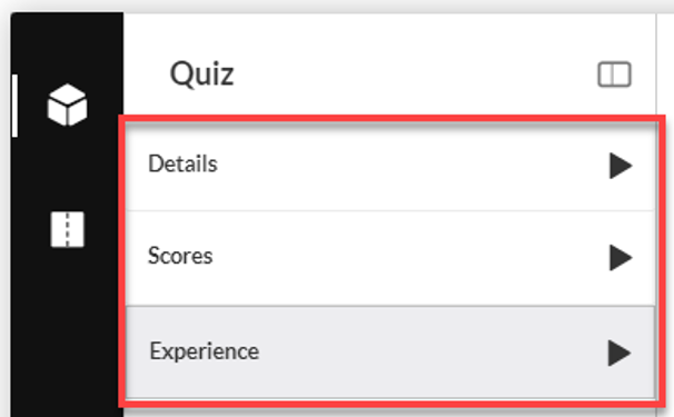 Select Details, Score, or Experience to edit the quiz settings.