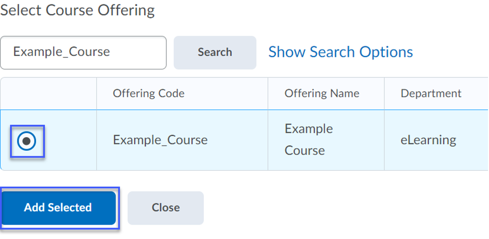 Radio button for the course to copy from selected, then select the Add Selected button.
