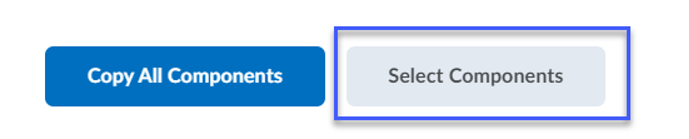 To select specific items within a course, select the Select Components button.