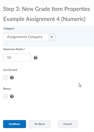 Select continue once you have entered in the New Grade Item properties desired.