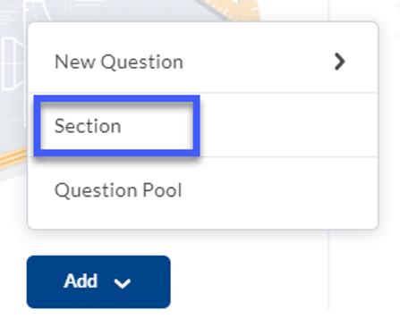 Add menu, select Section.