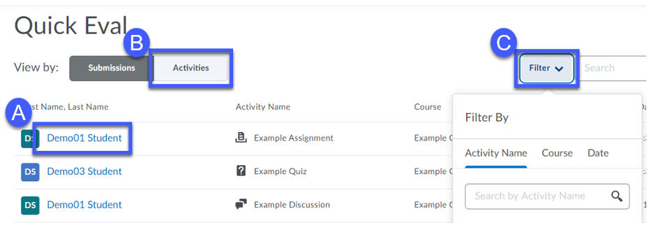 View by: Submission A) Select a Student's Name, B) Select Activities C) Select Filter