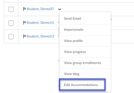 Select Edit Accommodations from the action menu for a particular student.