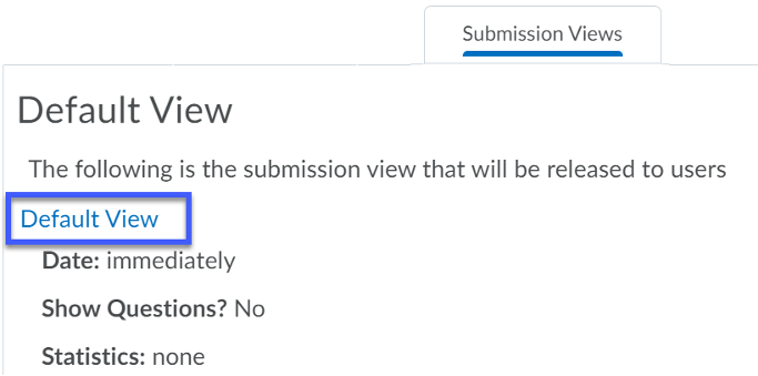 Submission Views tab showing the default view. Select Default View to make edits.