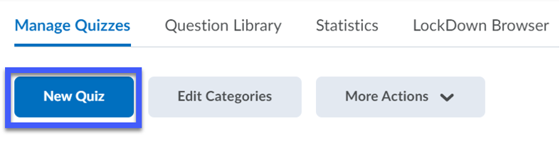 New Quiz button highlighted under Manage Quizzes section.