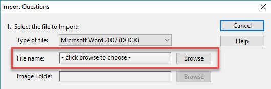 Select browse to search for and select the appropriate file.