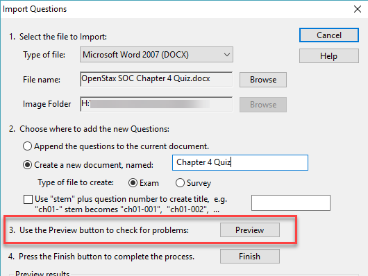 Select Preview to view the questions to ensure they will be imported correctly.