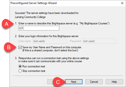 Fill in the required steps on the Preconfigured Server Settings Wizard, focusing on the server name and selecting the checkbox to save username and password.