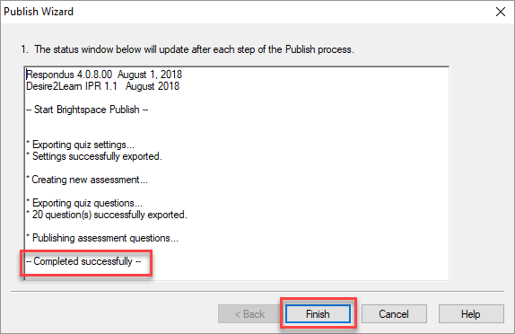 Verify the import was successful, then select Finish.