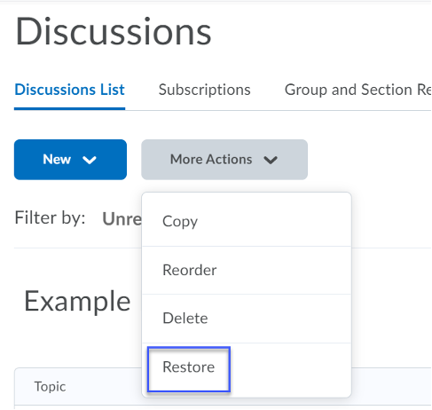 From the More Actions menu, select Restore.