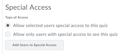 Select Allow selected users special access to this quiz.