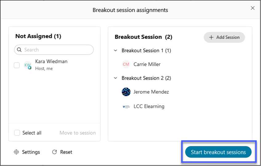 Select Start breakout sessions.