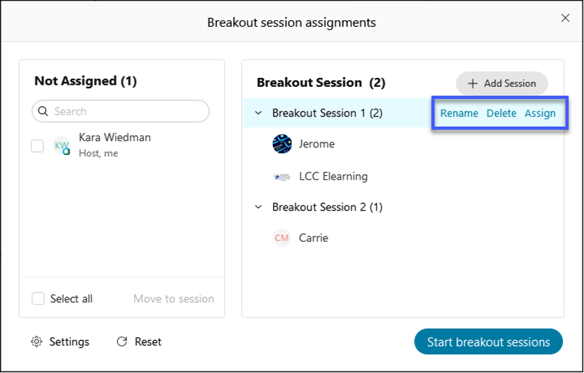 Select Rename, Delete or Assign to make adjustments to the Breakout Session.