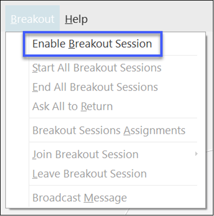 Select Enable Breakout Session from the Breakout drop-down menu.