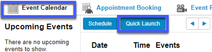 Screenshot of the Event Calendar tab, highlighting the Quick Launch button.