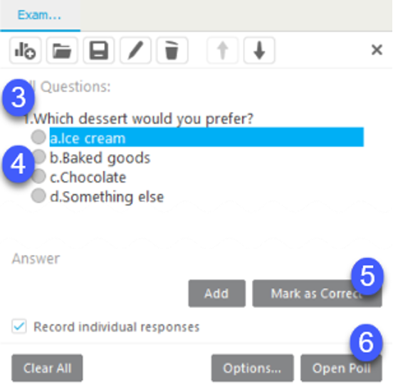 Enter the questions and answers to create the poll, then select Open Poll to release it to your audience.