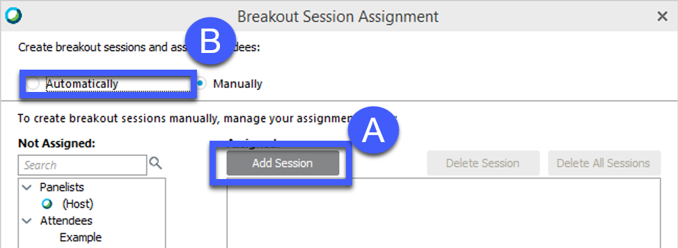 Screenshot of Breakout Session Assignment options, highlighting the Add Session button with the letter A, and the Automatically option with the Letter B.