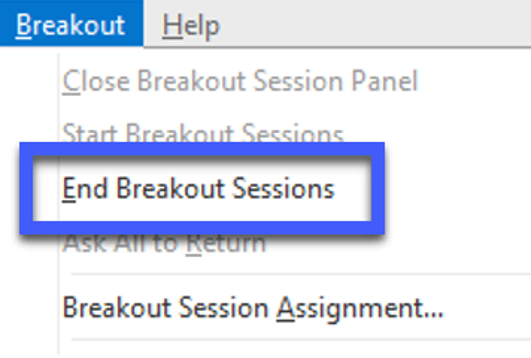 Screenshot of Breakout menu, highlighting the End Breakout Sessions option.