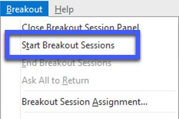 Screenshot of Breakout menu, highlighting the Start Breakout Sessions option.